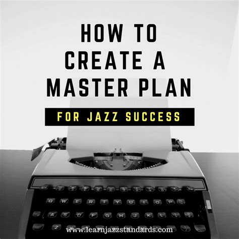 How To Create A Master Plan For Jazz Success  Learn Jazz