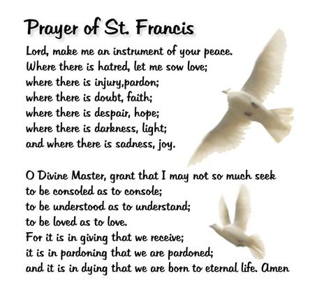 the prayer of st francis is a beautiful prayer of peace and abandonment of our own purpose to