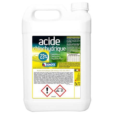 acide chlorhydrique 23 onyx onyx chez mr bricolage