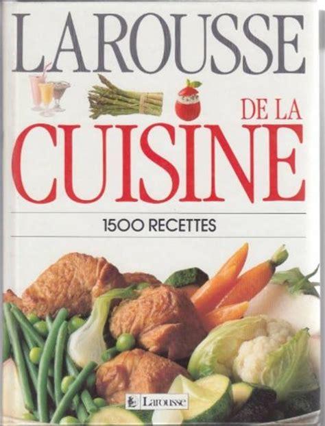 gratuit livre en francais pdf larousse de la cuisine 1500 recettes