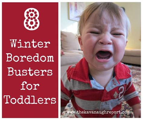 8 Winter Boredom Busters For 1yearolds  The O'jays, The Winter And Winter
