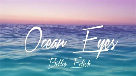 Ocean Eyes (lyrics)