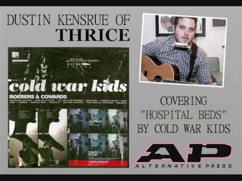 dustin kensrue covers cold war quot hospital beds quot