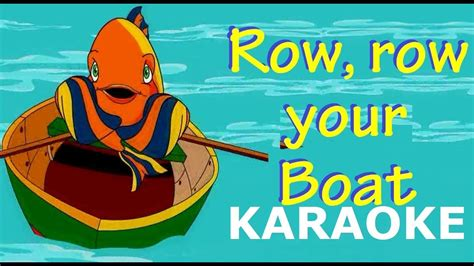 Row Your Boat Youtube by Row Row Row Your Boat Karaoke Youtube