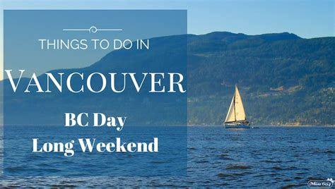 Chicks Ahoy Boat Cruise Vancouver by Things To Do In Vancouver This Bc Day Long Weekend