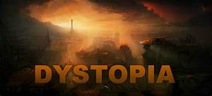 Negative Effects of Dystopian Societies - ThingLink