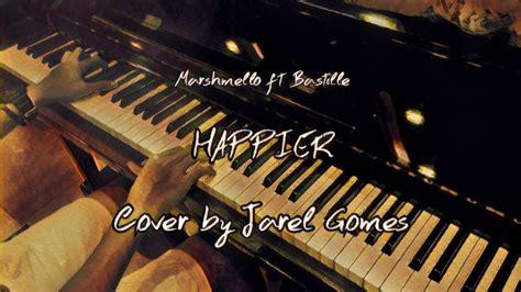 Happier (jarel Gomes Piano)