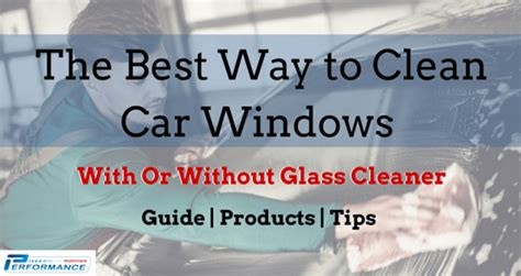 The Best Way To Clean Car Windows With Or Without Glass