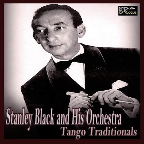 Stanley Black And His Orchestra  Nostalgia Music Catalogue