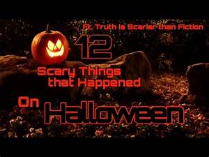 12 Scary Things That Happened on Halloween   Truth is ...