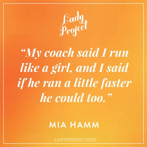 "The Lady Project On Twitter """"my Coach Said I Run Like A. John Coffey Quotes. God's Love Quotes And Sayings. Heartbreak Quotes Mark Twain. Tumblr Quotes We Heart It. Quotes About Strength Training. Sassy Quotes To Put In Your Bio. Country Quotes Tim Mcgraw. Positive Visualization Quotes"