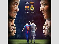 el Clasico preview plus Barcelona and Real Madrid