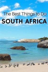 10 Reasons You Should Visit South Africa Immediately