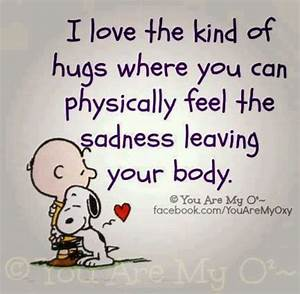 I love the kind of hugs where you can physically feel the ...