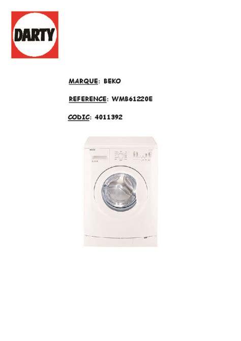 mode d emploi lave linge beko wmb61220e trouver une solution 224 un probl 232 me beko wmb61220e notice