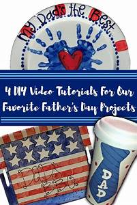 4 DIY Video Tutorials for Father's Day Projects | As You ...