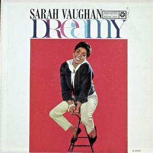 Sarah Vaughan - Dreamy at Discogs