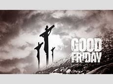 Good Friday Sacred Observance & Activities – Indian