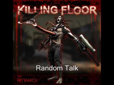 killing floor the patriarch voices