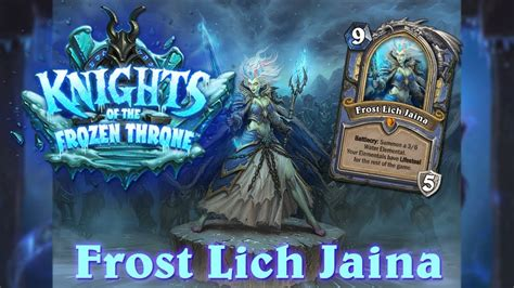 hearthstone lich jaina knights of the frozen