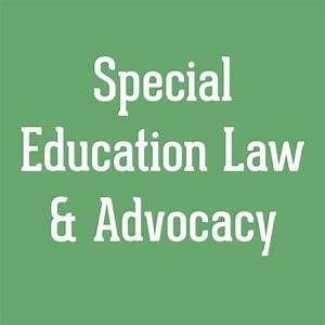 Wrightslaw Special education law advocacy is a great ...