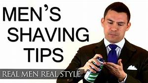 Men's Grooming Tip - One Shaving Change That Will Improve ...