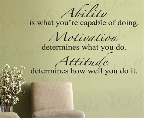 ability what youre capable doing motivation attitude