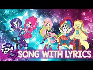My Little Pony Equestria Girls Song with Lyrics NEW Sing-a ...
