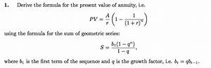 Solved: Derive The Formula For The Present Value Of Annuit ...