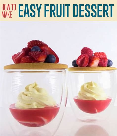 how to make an easy fruit dessert diy ready