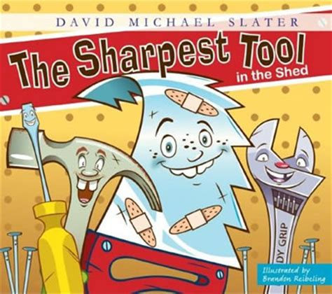 the sharpest tool in the shed david michael slater