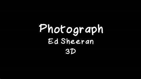 Ed Sheeran (3d Audio