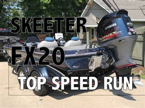 Skeeter Bass Boat Youtube by Skeeter Fx20 Bass Boat Top Speed Run 75mph Youtube