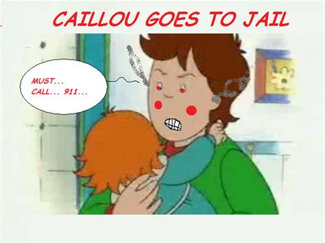 Caillou Goes To Jail