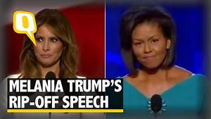 The Quint: Melania Trump Rips Off Michelle Obama's 2008 ...