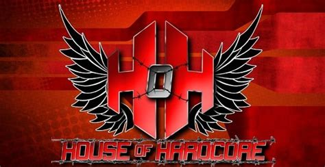 House Of Hardcore Is What Wrestling Is All About By Ron