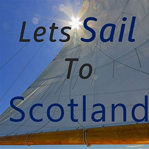 Skye Boat Song Mp3 Free Download by Skye Boat Song Sailing Mix By Emma On Music