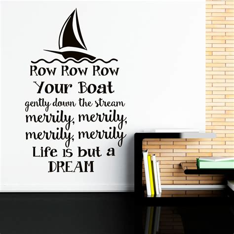 Row Your Boat Full Song by Wall Decal Row Row Row Your Boat Nursery Song Quote Nursery