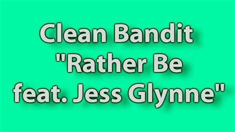 Rather Be Feat. Jess Glynne (hd