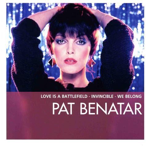 the essential pat benatar mp3 buy tracklist