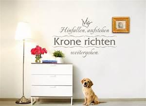 Spruch Krone Richten : wandtattoo spruch hinfallen aufstehen krone richten weitergehen w5012 ~ Markanthonyermac.com Haus und Dekorationen