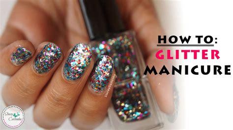 How To Apply Glitter Nail Polish