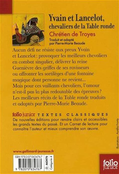 livre yvain et lancelot chevaliers de la table ronde de chr 233 tien de troyes chr 233 tien de troyes