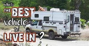 Living In The Box : the best vehicle to live in a list of pros and cons ~ Markanthonyermac.com Haus und Dekorationen
