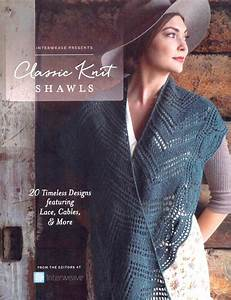 CLASSIC KNIT SHAWLS: 20 TIMELESS DESIGNS FEATURING LACE ...