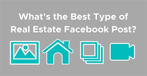 What's The Best Type Of Real Estate Facebook Post?