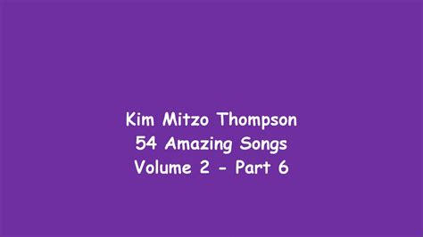 54 Amazing Songs Volume Two (part 6