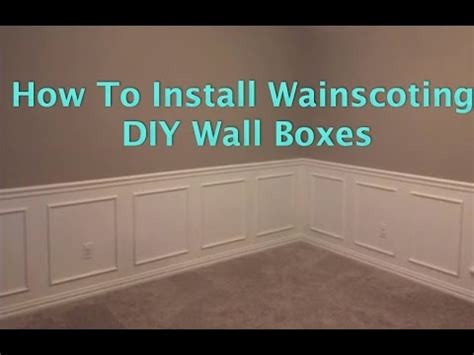 How To Install Wainscoting Wall Boxes  Youtube