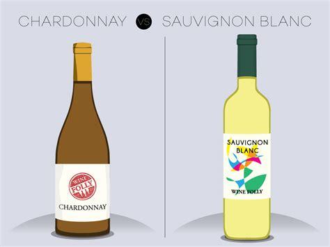 Comparing Chardonnay And Sauvignon Blanc  Wine Folly