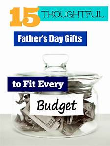 15 Thoughtful Father's Day Gifts to Fit Every Budget ...